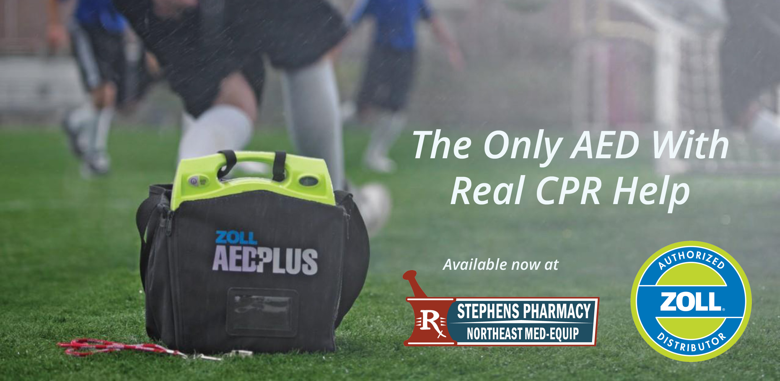 Zoll AED Plus available at Stephens Pharmacy and Northeast Med-Equip